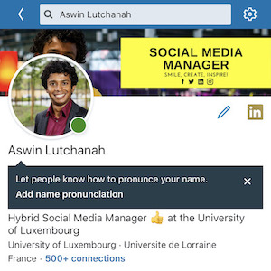 Aswin Lutchanah - Let people know how to pronounce your name on LinkedIn